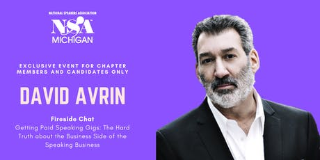 Fireside Chat with David Avrin: Getting Paid Speaking Gigs tickets