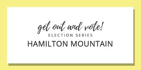 Get Out & Vote - Hamilton Mountain Riding tickets