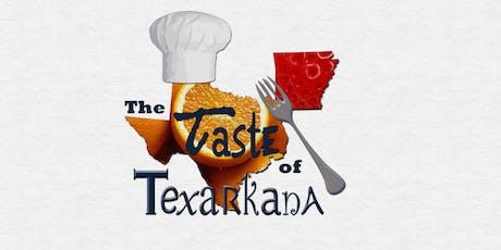 Taste of Texarkana 2019 tickets