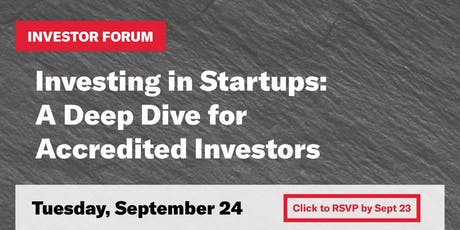 Investing in Startups: A Deep Dive for Accredited Investors tickets