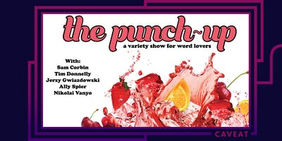 The PUN-ch Up: A variety show for word lovers