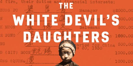 The White Devil's Daughters: The Women Who Fought Slavery in SF Chinatown tickets