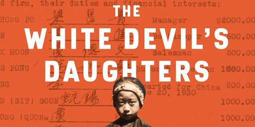The White Devil's Daughters: The Women Who Fought Slavery in SF Chinatown