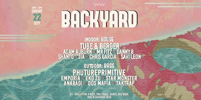 Backyard w/ Tube & Berger and PHUTUREPRIMITIVE