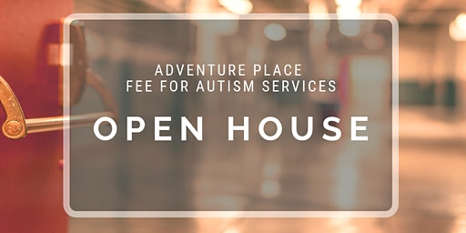 Adventure Place Open Houses