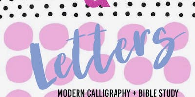 Love & Letters— Modern Calligraphy & Bible Study