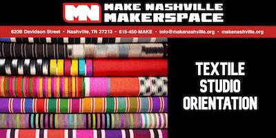 Textile Studio Orientation