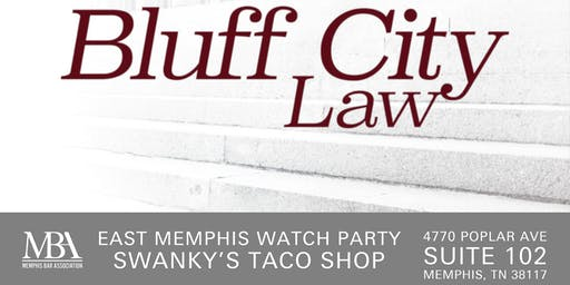 East Memphis: Bluff City Law Watch Party