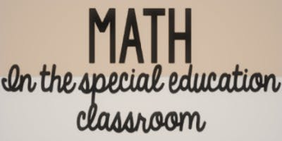 SPED Math Series #4 Multiplication and Division