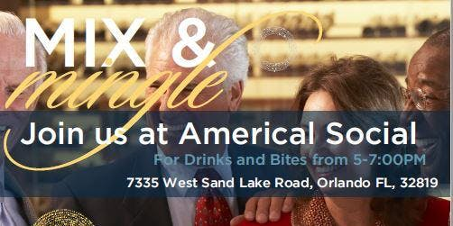 Overture Dr.Phillips Mix&Mingle at American Social Orlando