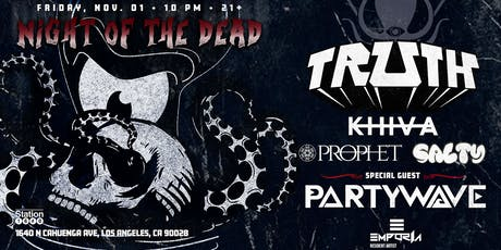 Night of the Dead with TRUTH + more... tickets