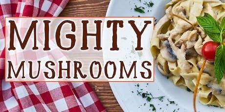 Mighty Mushrooms tickets