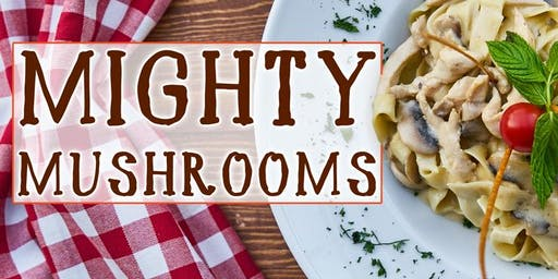 Mighty Mushrooms