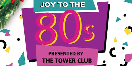 Joy To The 80's tickets