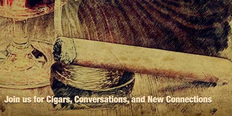 The Fall Cigar Social - Cigars Conversations & New Connections tickets