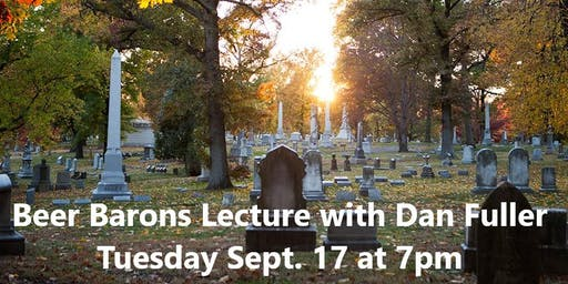 Beer Barons History Lecture with Dan Fuller