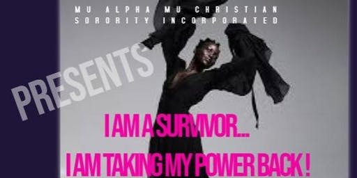I am a Survivor... Taking My Power Back ( An Intimate Conversation)