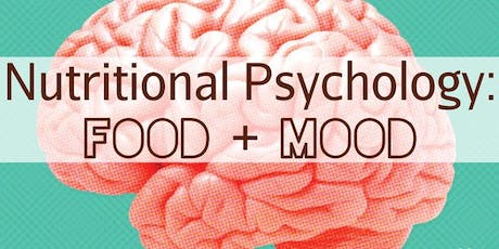 Nutritional Psychology: Food + Mood tickets