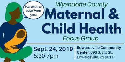 WyCo Maternal & Child Health Focus Group 3
