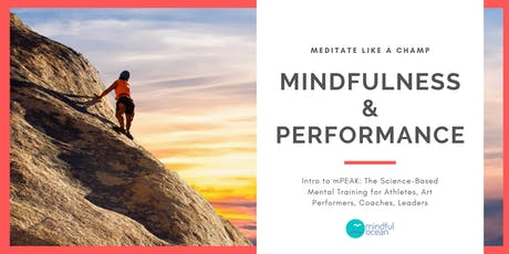 Mindfulness and Performance (free mPEAK Intro Class) tickets