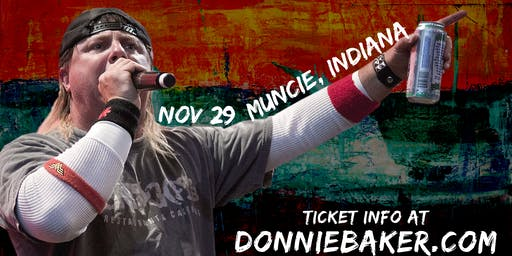 Donnie Baker Live in Muncie, In