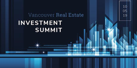 Vancouver Real Estate Summit 2019 tickets