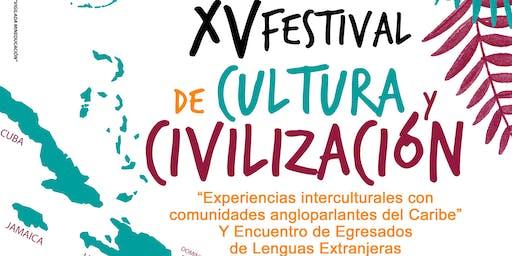XV FESTIVAL DE CULTURA Y CIVILIZACIÓN