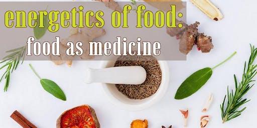 Energetics of Food: Food as Medicine