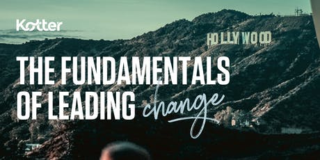 The Fundamentals of Leading Change - Los Angeles tickets