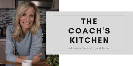 Coach's Kitchen | The Importance Of Effectively Naming Your Business (Online) tickets