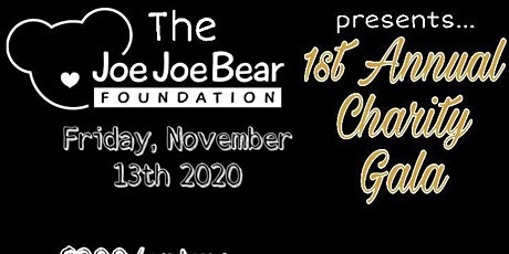 1st Annual Joe Joe Bear Foundation Gala tickets