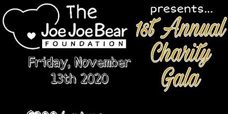 1st Annual Joe Joe Bear Foundation Gala tickets