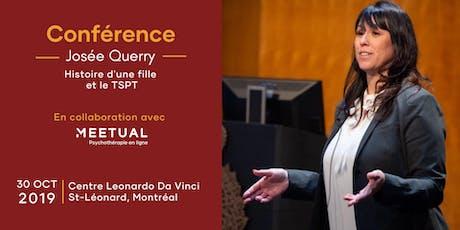 Conférence Josée Querry sur le TSPT | Montréal billets