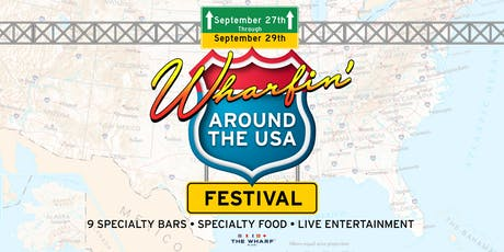 Wharfin' Around The USA: Festival tickets