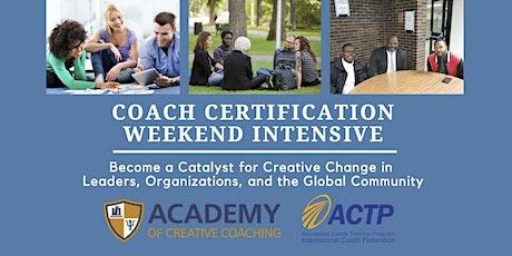 Coach Certification Weekend Intensive - Atlanta, GA tickets
