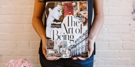 Vision Board Workshop! Turn Your Goals & Dreams into Art, Uncover Your Purpose & Design Your Life