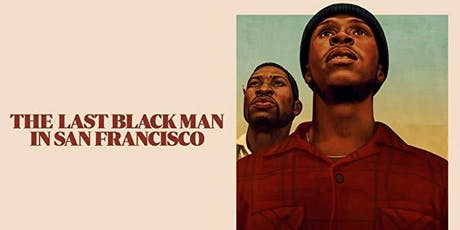 2019 PROXY Fall Film Festival: The Last Black Man in San Francisco tickets