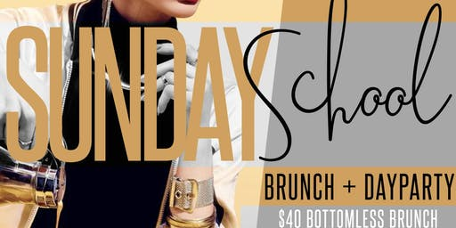 SUNDAY SCHOOL BRUNCH and DAY PARTY