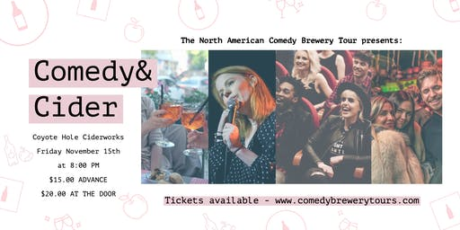 Comedy and Cider at Coyote Hole Ciderworks
