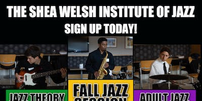 The Shea Welsh Institute of Jazz Fall Session 2019