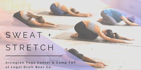 Sweat & Stretch tickets