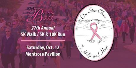 "27th Annual Bosom Buddies ""One Step Closer to Help & Hope"" 5K Walk/10K Run tickets"