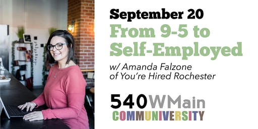 From 9-5 to Self Employed: 540Lunch & Learn