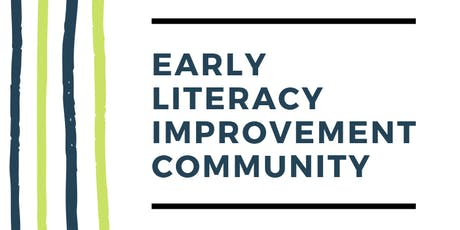 Early Literacy Improvement Community - School Year 2020 Launch tickets