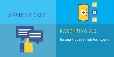 Parent Cafe: Parenting 2.0 tickets