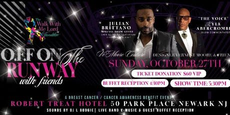 OFF On The Runway  w/ friends Breast  Cancer/Cancer Awareness Benefit Event tickets