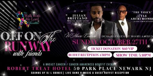 OFF On The Runway  w/ friends Breast  Cancer/Cancer Awareness Benefit Event
