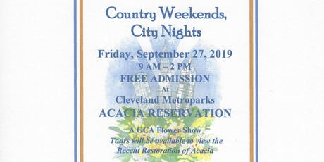 Country Weekends, City Nights: A Garden Club of Cleveland GCA Show tickets