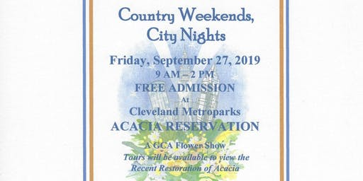 Country Weekends, City Nights: A Garden Club of Cleveland GCA Show