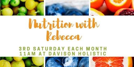 Nutrition w/Rebecca